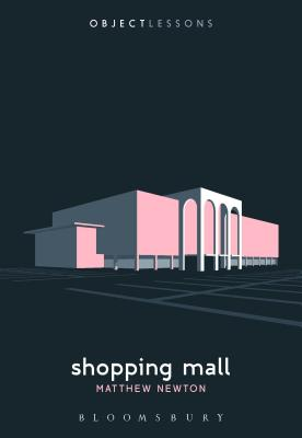 Shopping Mall (Object Lessons) Cover Image