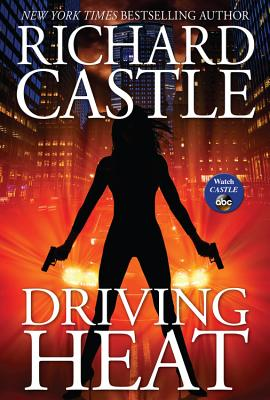 Driving Heat (Nikki Heat #7) Cover Image