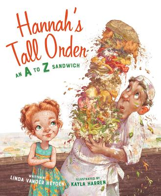 Hannah's Tall Order: An A to Z Sandwich Cover Image