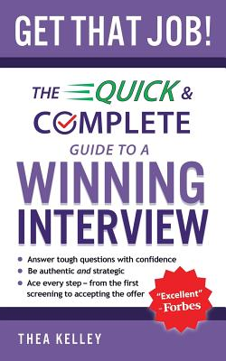Get That Job!: The Quick and Complete Guide to a Winning Interview Cover Image
