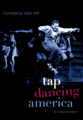 Tap Dancing America: A Cultural History Cover Image