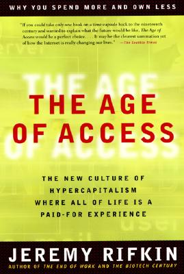 The Age of Access: The New Culture of Hypercapitalism Cover Image