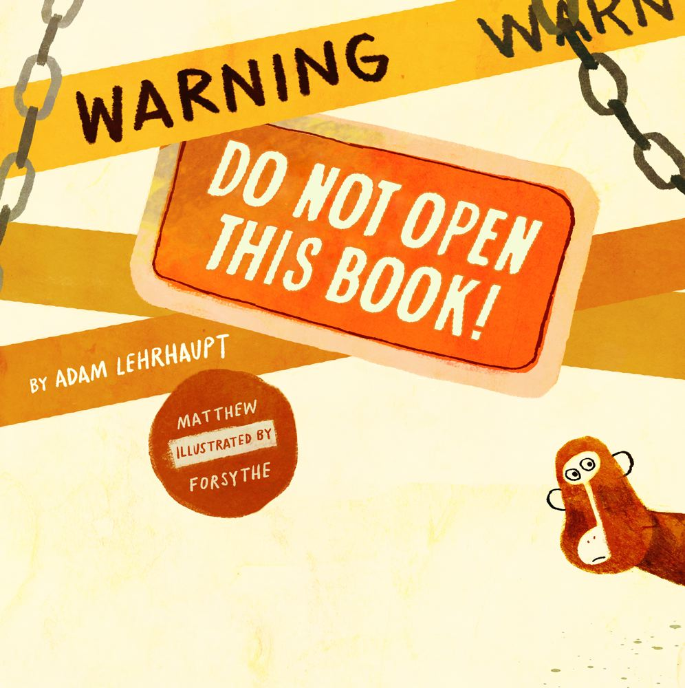 Warning: Do Not Open This Book! | IndieBound.org
