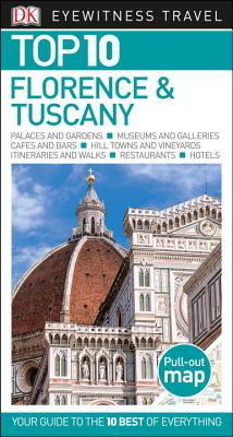 Top 10 Florence and Tuscany (Eyewitness Top 10 Travel Guide) Cover Image