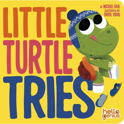 Little Turtle Tries (Hello Genius) Cover Image