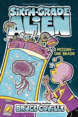 Missing—One Brain! (Sixth-Grade Alien #3) Cover Image