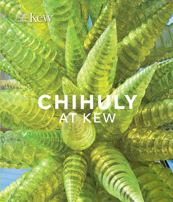 Chihuly at Kew: Reflections on nature Cover Image