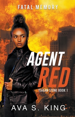 Agent Red: Fatal Memory (Teagan Stone Book 1) Cover Image