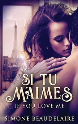 Si Tu M'Aimes Cover Image