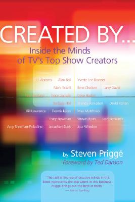 Created by . . .: Inside the Minds of TV's Top Show Creators Cover Image