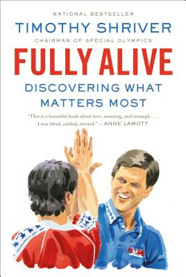 Fully Alive: Discovering What Matters Most Cover Image