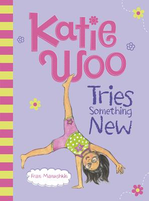 Katie Woo Tries Something New Cover Image