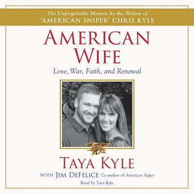 American Wife: A Memoir of Love, War, Faith, and Renewal Cover Image