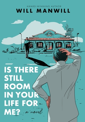 Is There Still Room In Your Life For Me? Cover Image