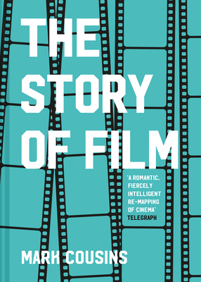 The Story of Film (Revised Edition) Cover Image