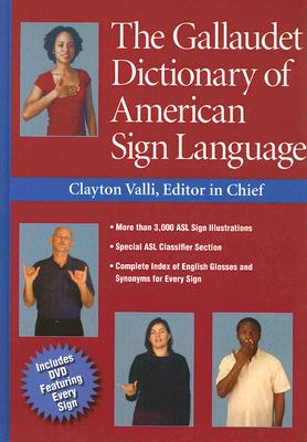 The Gallaudet Dictionary of American Sign Language [With DVD] Cover Image