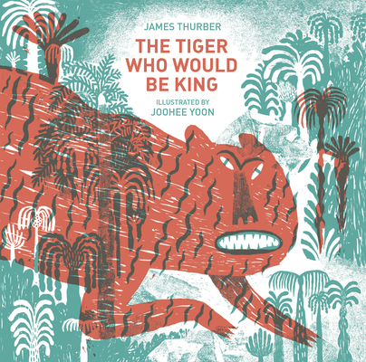 The Tiger Who Would Be King Cover Image