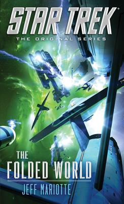 The Folded World (Star Trek (Unnumbered Paperback)) Cover Image