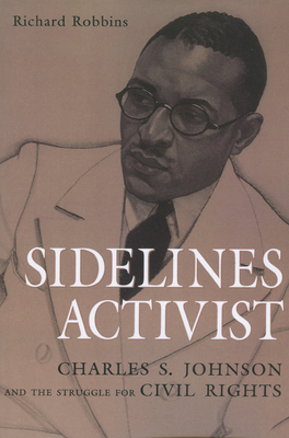 Sidelines Activist: Charles S. Johnson and the Struggle for Civil Rights Cover Image