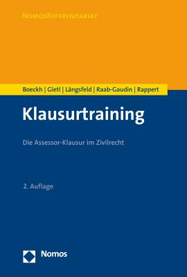 Klausurtraining: Die Assessor-Klausur Im Zivilrecht (Nomosreferendariat) Cover Image
