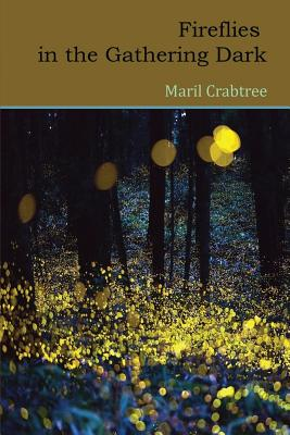 Fireflies in the Gathering Dark Cover Image