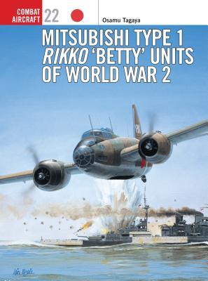 Mitsubishi Type 1 Rikko Betty Units of World War 2 Cover Image