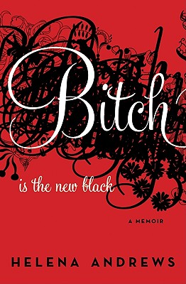 Bitch Is the New Black Cover