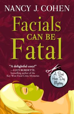 Facials Can Be Fatal (Bad Hair Day Mysteries) Cover Image