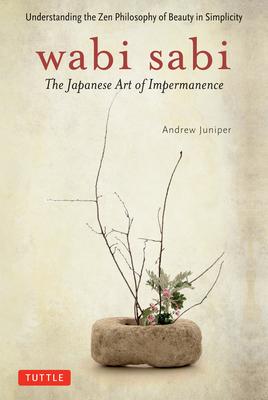 Wabi Sabi: The Japanese Art of Impermanence Cover Image