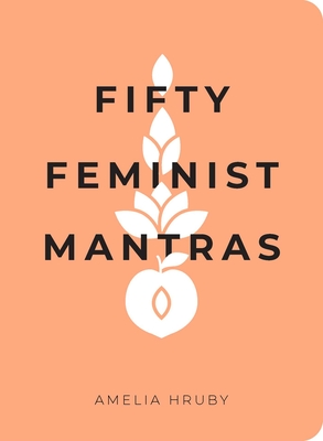 Cover for Fifty Feminist Mantras