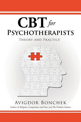 CBT for Psychotherapists: Theory and Practice Cover Image