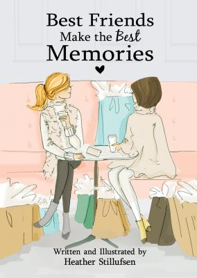 Best Friends Make the Best Memories Cover Image