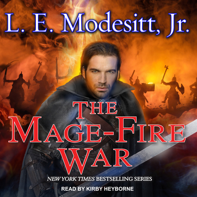 The Mage-Fire War (Saga of Recluce #21) Cover Image