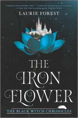 The Iron Flower (Black Witch Chronicles #2) Cover Image