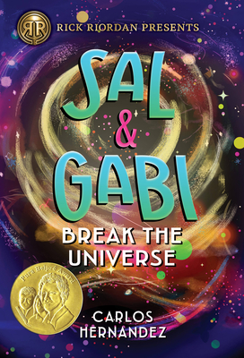 Sal and Gabi Break the Universe (A Sal and Gabi Novel, Book 1) Cover Image