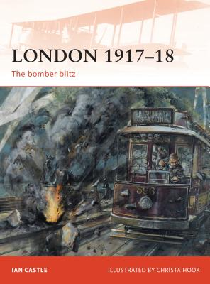 London 1917-18: The Bomber Blitz Cover Image