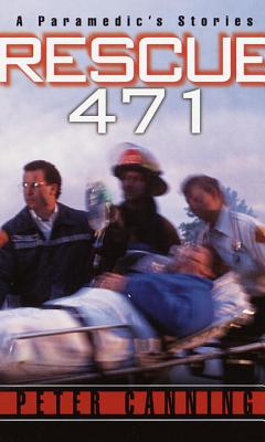 Rescue 471: A Paramedic's Stories Cover Image