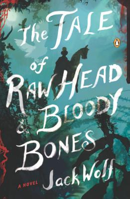 The Tale of Raw Head & Bloody Bones Cover