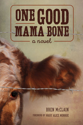 One Good Mama Bone (Story River Books) Cover Image