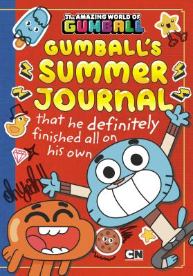 Gumball's Summer Journal That He Definitely Finished All on His Own Cover