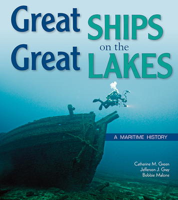 Great Ships on the Great Lakes: A Maritime History Cover Image