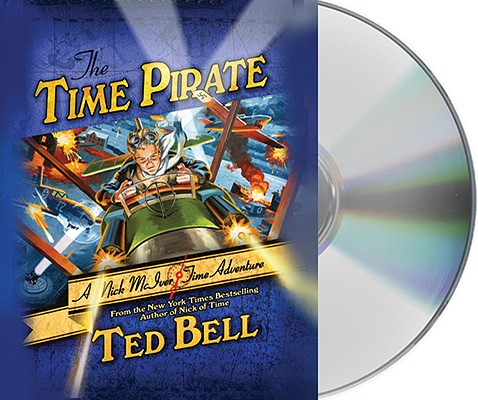 The Time Pirate: A Nick McIver Time Adventure Cover Image