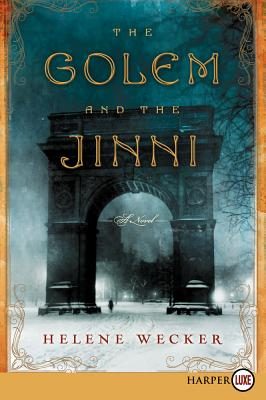 The Golem and the Jinni: A Novel Cover Image