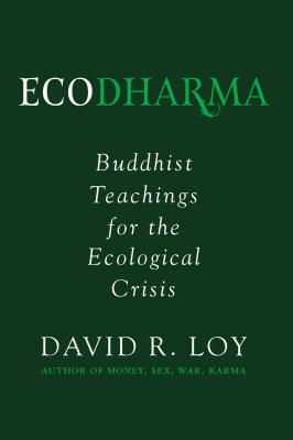 Ecodharma: Buddhist Teachings for the Ecological Crisis Cover Image