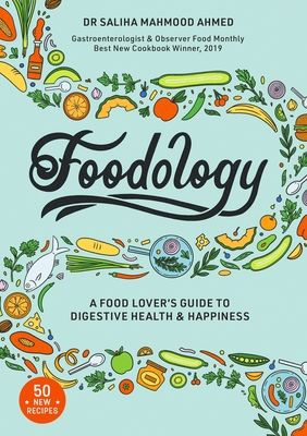 Foodology: A Food-lover's Guide to Digestive Health and Happiness Cover Image