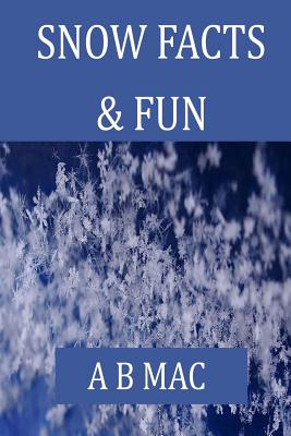 Snow Facts & Fun Cover Image