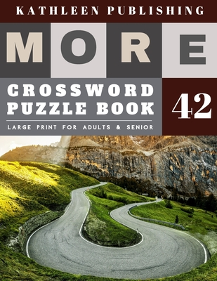 Crossword Puzzles Large Print: crosswords for teens - More Large Print - Hours of brain-boosting entertainment for adults and kids - Nature Road Desi Cover Image