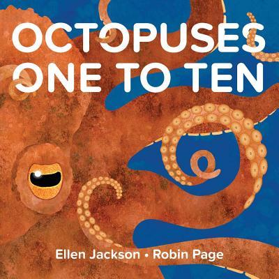 Octopuses One to Ten by Ellen Jackson