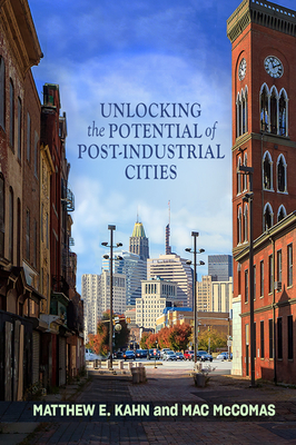 Unlocking the Potential of Post-Industrial Cities Cover Image