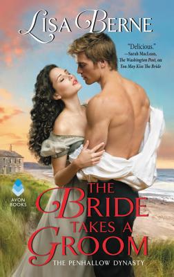 The Bride Takes a Groom: The Penhallow Dynasty Cover Image